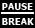 Pause - Break